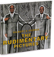 The Rudimentary Pictures Gilbert George